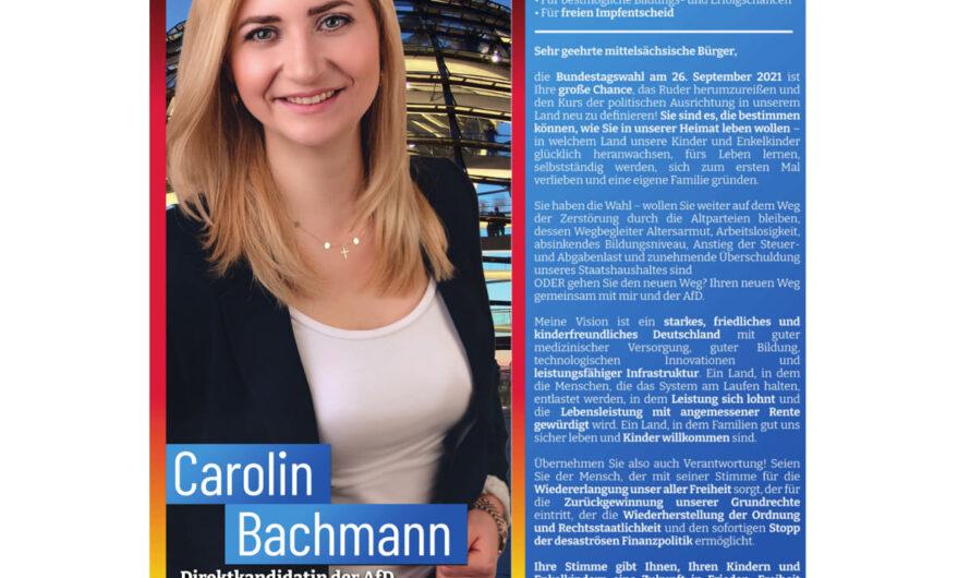 Freiheit ist wählbar! Ihre Erststimme für Carolin Bachmann!