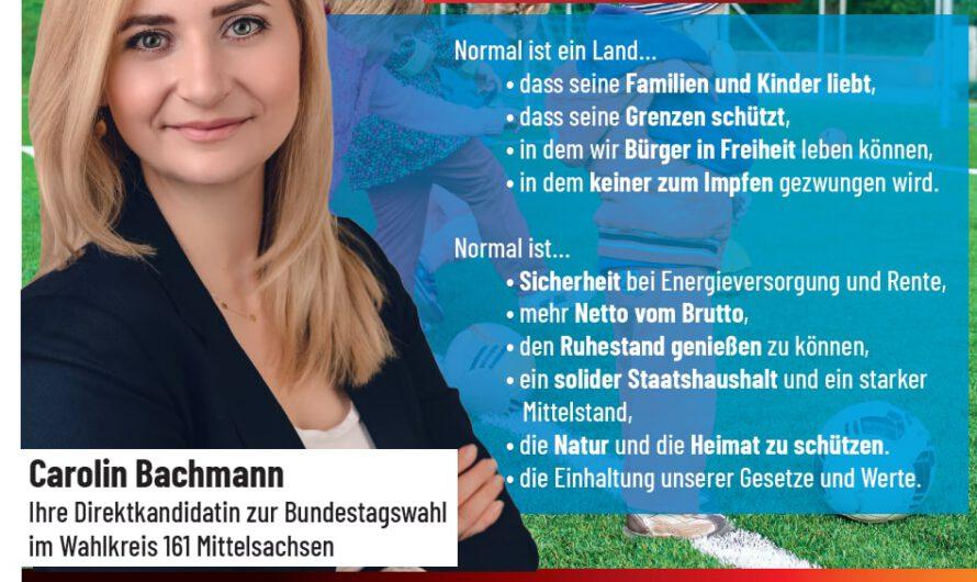 Direktkandidatin Carolin Bachmann: Deutschland muss wieder normal werden!